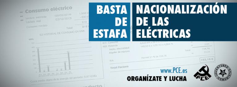 <p>Basta de estafas nacionalización de las eléctricas </p>